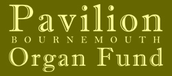 Bournemouth Pavillion Organ Fund
